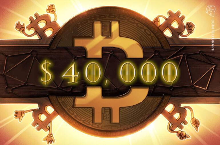 El precio de Bitcoin alcanza los $ 40,000 menos de tres semanas después de romper los $ 20K