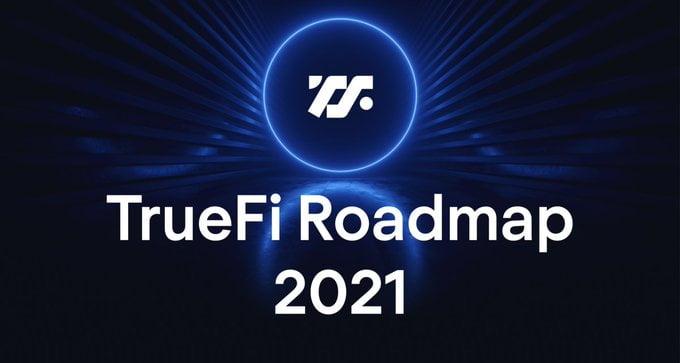 TrueFi Roadmap